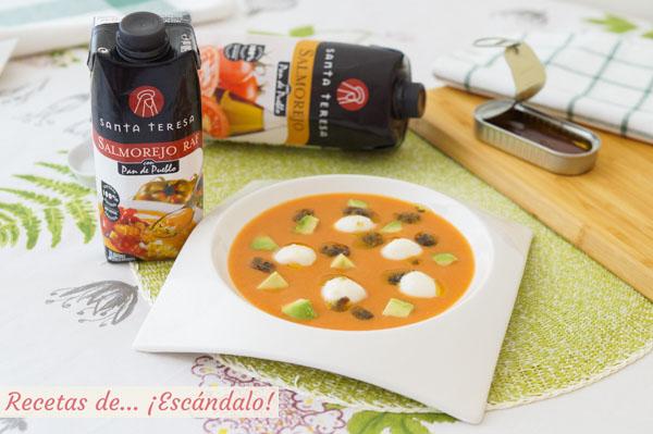 Como hacer salmorejo con mozzarella y picadillo de anchoas, alcaparras y aceitunas